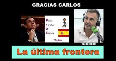 Pedro Sánchez o España, tu eliges: La última frontera. Por Rafael Gómez de Marcos