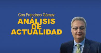 Análisis de actualidad con Francisco Gómez