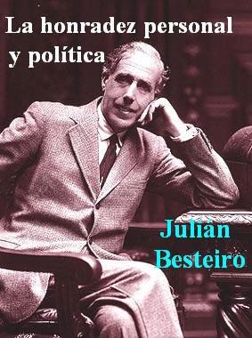 Recordemos hoy la honradez personal en la política del socialista Julián Besteiro