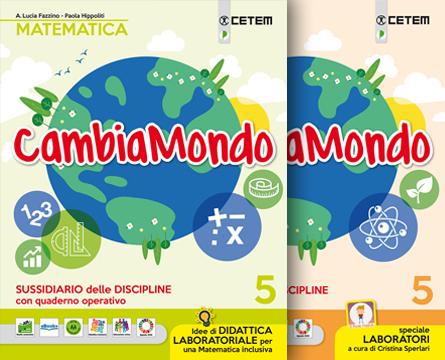 Cambiamondo 5 Matematica Scienze