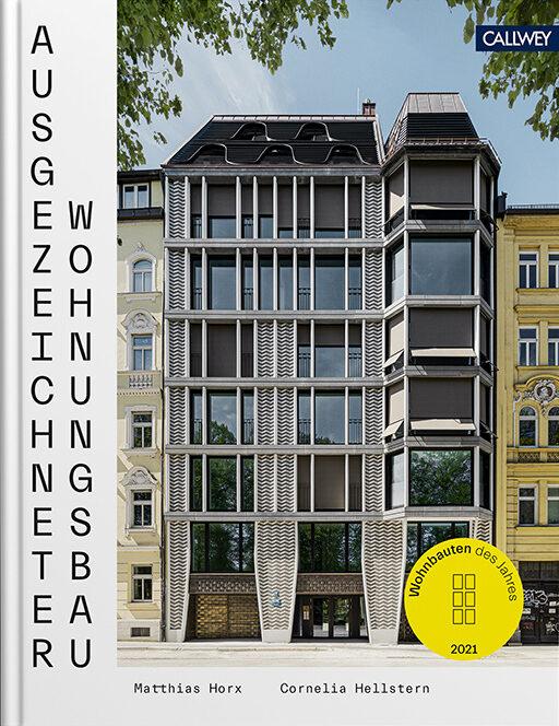 Ausgezeichneter Wohnungsbau Wohnbauten des Jahres 2021 01