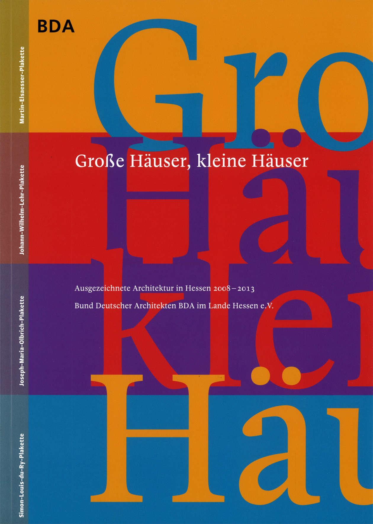 Grosse Haeuser Kleine Haeuser Bda 01