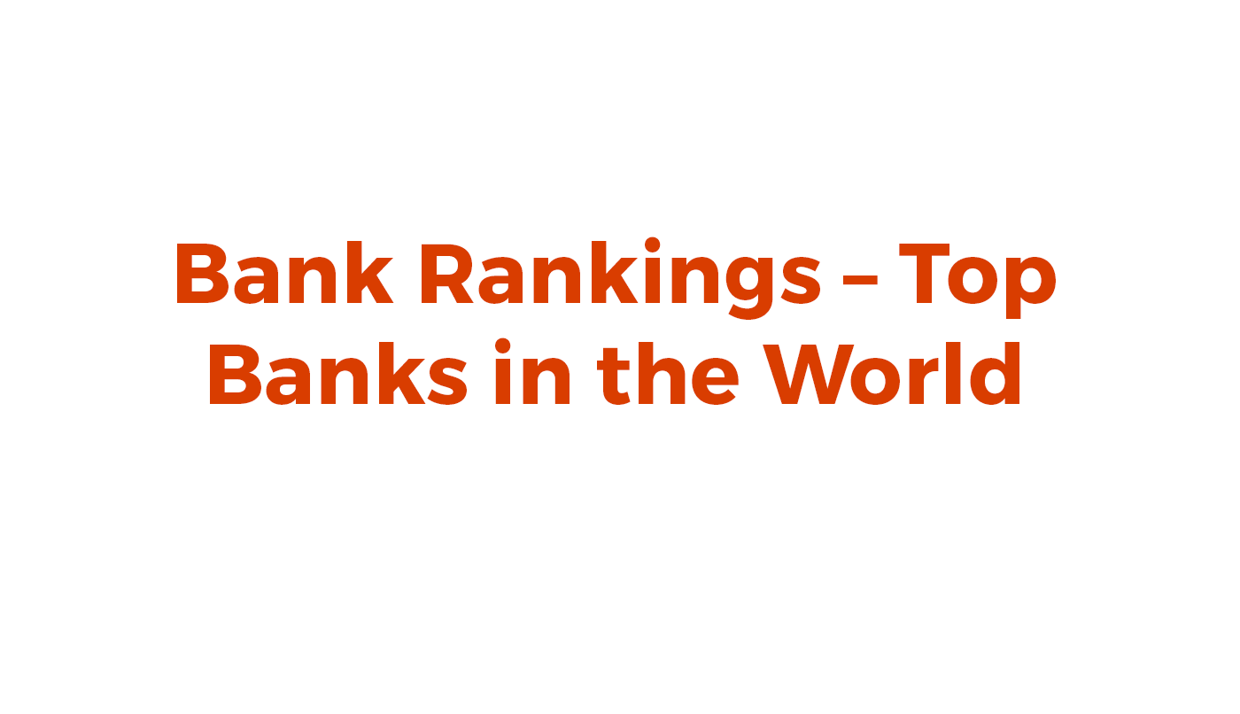 Bank Rankings Top Banks In The World Accuity - Major banks in usa