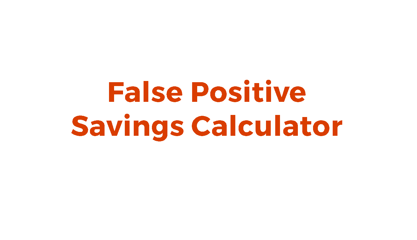 false positive savings calculator accuity