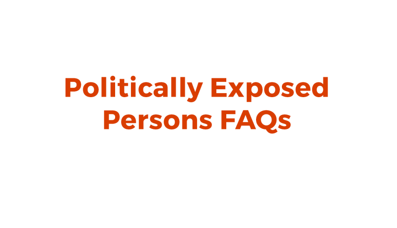 resource-politically-exposed-persons-faqs