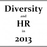 DiversityandHRin2013