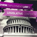 SHRM Employment Law and Legislation Conferenece 2016