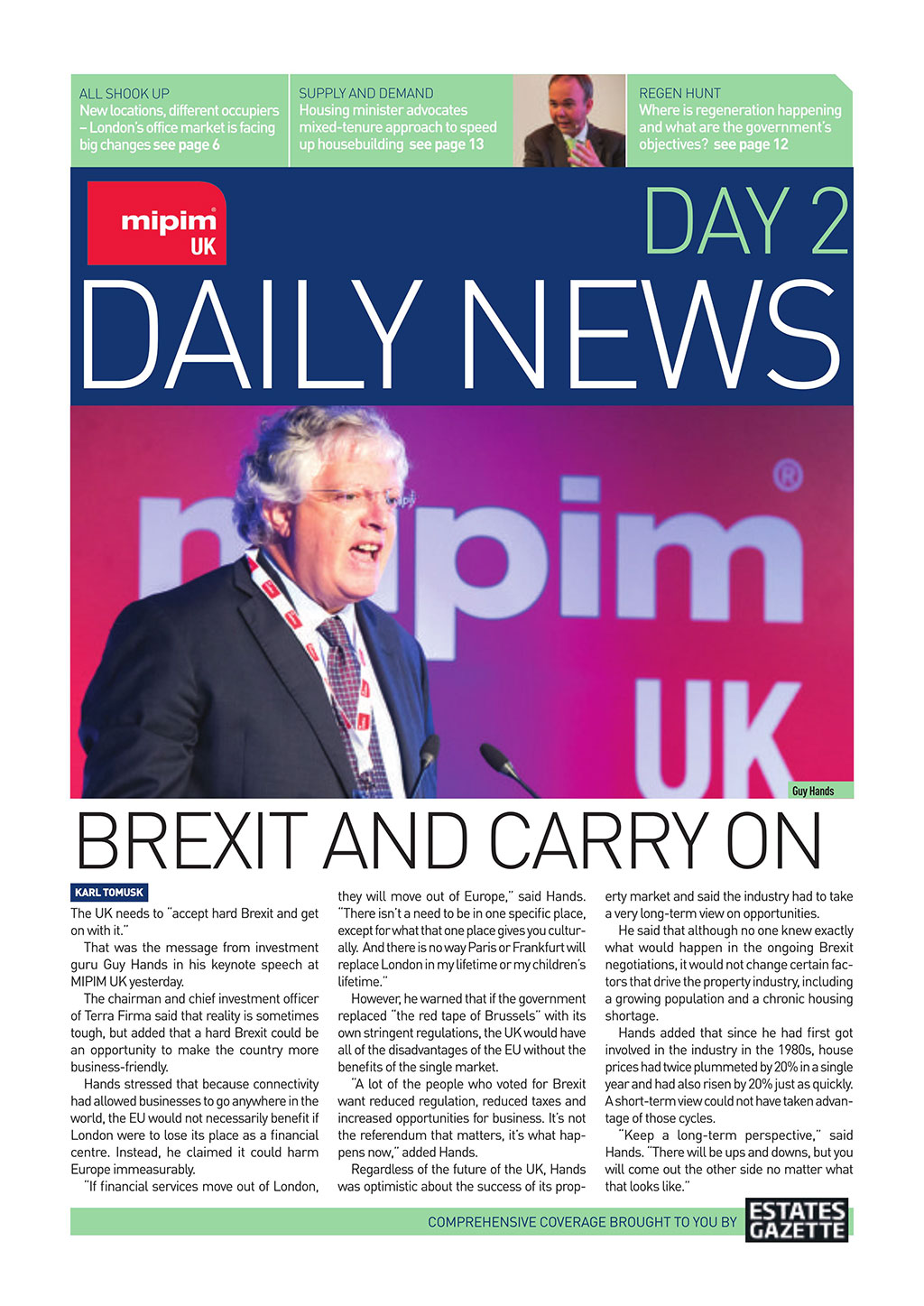 Click here to read today's MIPIM UK digital edition, brought to you by Estates Gazette