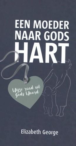 Een moeder naar Gods hart (Boek)