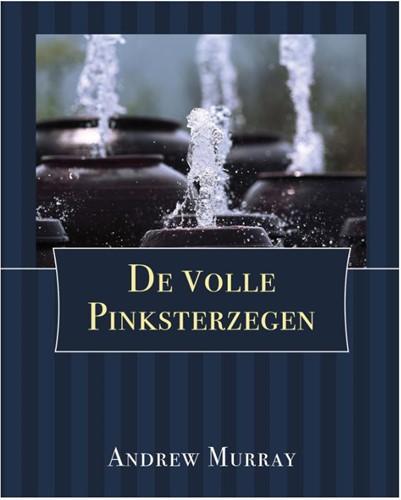 De volle pinksterzegen (Paperback)