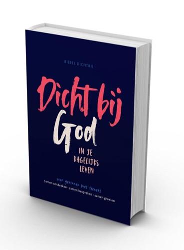 Bijbel Dichtbij - Dicht bij God BGT (Hardcover)