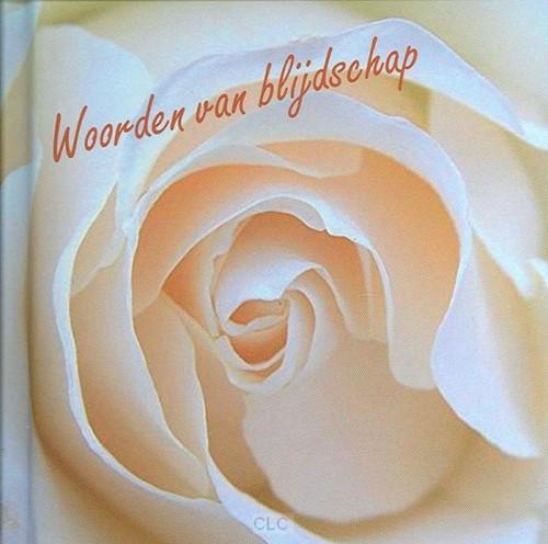 Woorden van blijdschap (Hardcover)