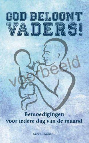 God beloont vaders! (Paperback)
