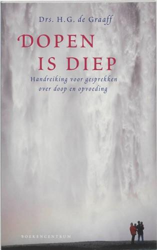 Dopen is diep (Paperback)