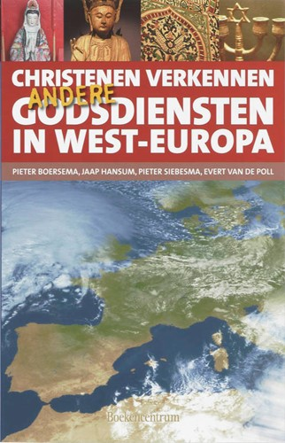 Christenen verkennen andere godsdiensten in West-Europa (Paperback)