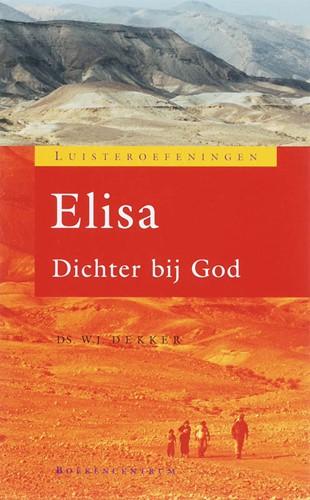 Luisteren naar Elisa (Paperback)