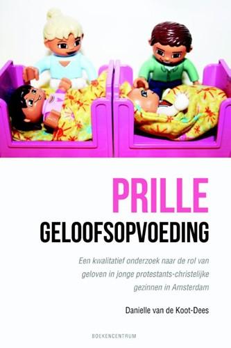 Prille geloofsopvoeding (Paperback)
