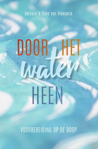 Door het water heen (Hardcover)
