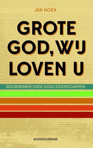 Grote God wij loven U (Paperback)