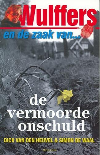 Wulffers en de zaak van ... de vermoorde onschuld (Boek)