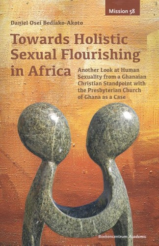 Towards holistic sexual flourishing in Africa (Paperback)
