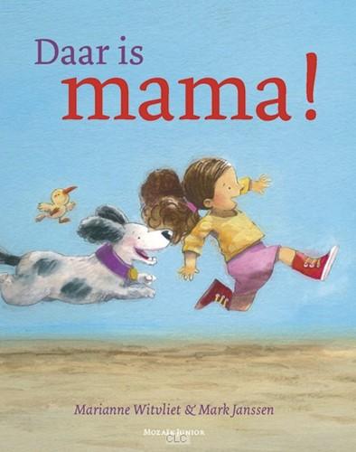 Daar is mama! (Hardcover)