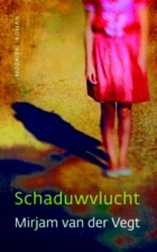 Schaduwvlucht (Paperback)