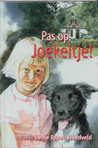 Pas op, Joekeltje! (Hardcover)