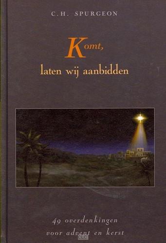 Komt, laten wij aanbidden (Hardcover)