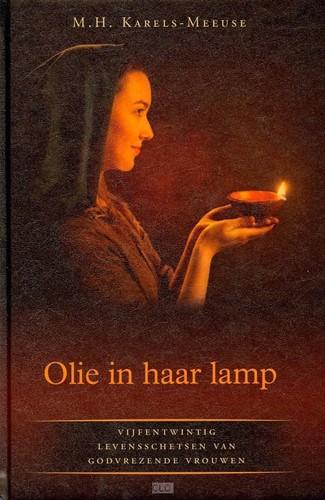 Olie in haar lamp (Hardcover)