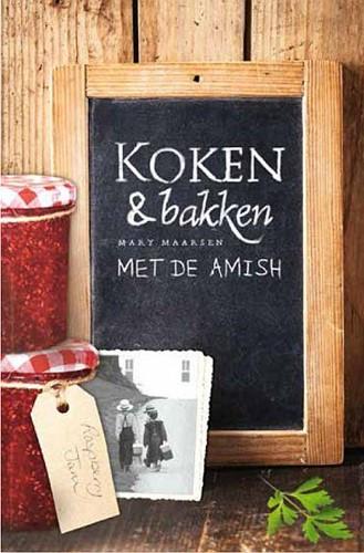 Koken en bakken met de Amish (Paperback)