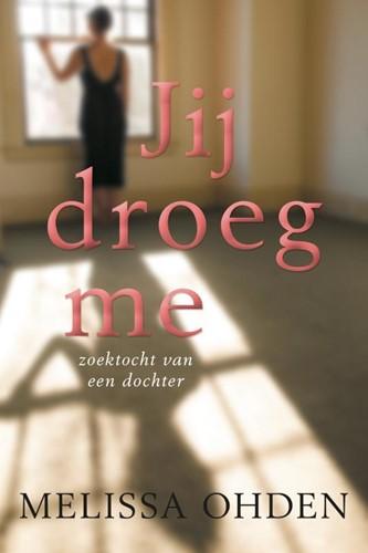 Jij droeg me (Paperback)