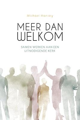 Meer dan welkom (Paperback)