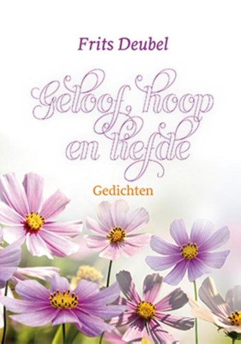 Geloof, hoop en liefde (Hardcover)