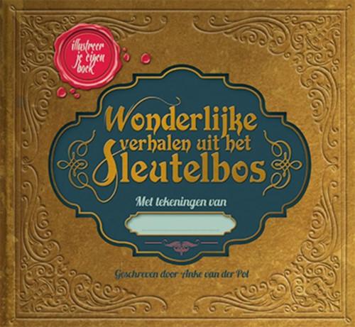 Wonderlijke verhalen uit het sleutelbos (Hardcover)