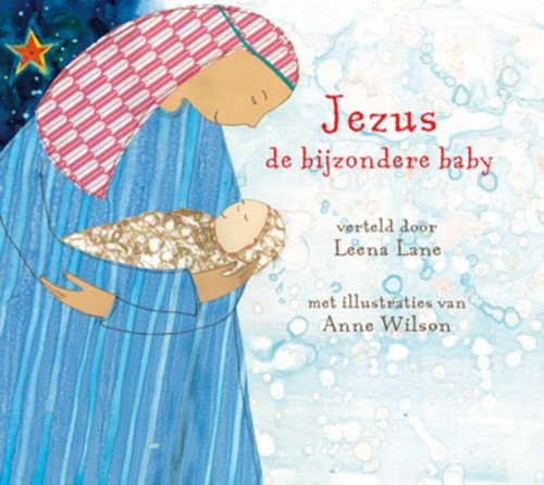 Jezus de bijzondere baby (Hardcover)