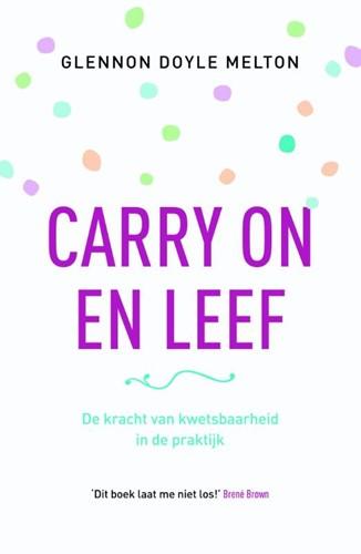 Carry on en leef (Paperback)