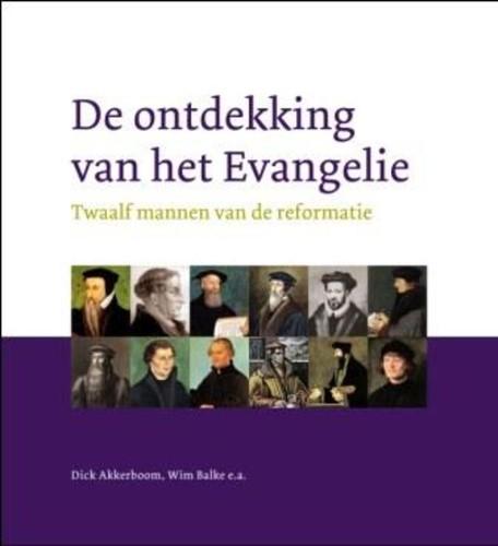 De ontdekking van het evangelie (Hardcover)