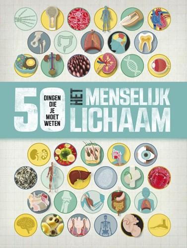 Het menselijk lichaam - 50 dingen die je moet weten (Paperback)