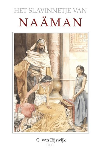 Het slavinnetje van Naaman (Boek)