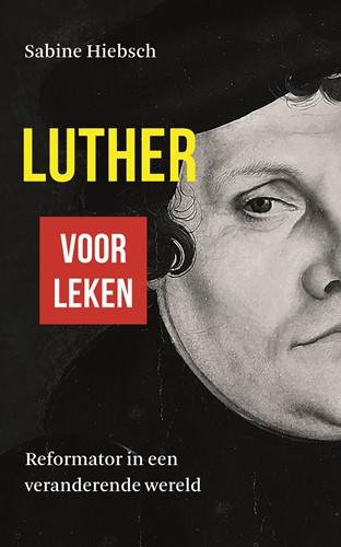 Luther voor leken (Paperback)
