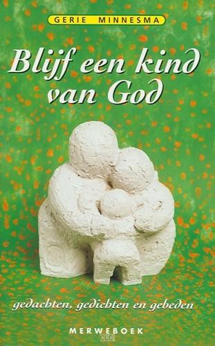Blijf een kind van God (Boek)