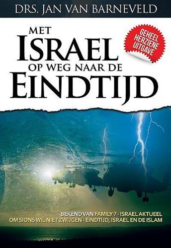 Met Israel op weg naar de eindtijd (Boek)