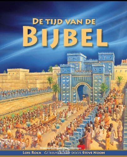 De tijd van de Bijbel (Hardcover)