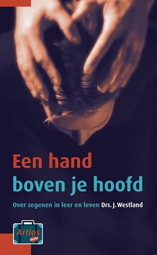 Een hand boven je hoofd (Paperback)