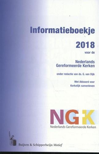 Informatieboekje 2018 voor de Nederlands Gereformeerde Kerken (Paperback)