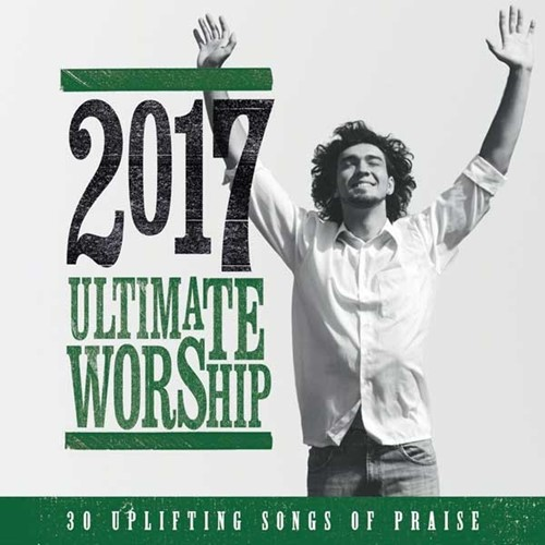 Ultimate Worship 2017 (CD)