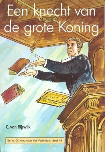 De knecht van de grote Koning (Hardcover)