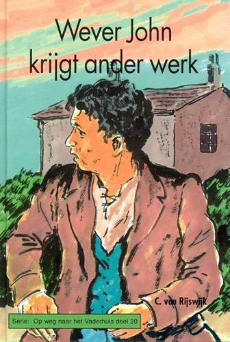 Wever John krijgt ander werk (Hardcover)