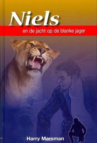 Niels en de jacht op de blanke jager (Hardcover)
